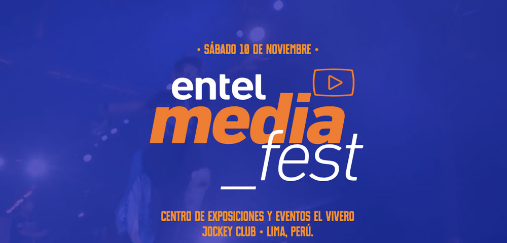 Entel Media Fest: Conoce los youtubers que estarán presentes